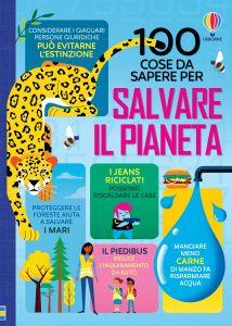 100 cose da sapere per salvare il pianeta